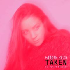 Taken ft. Daniel McBride