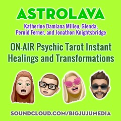 SHOW #819 ON-AIR Psychic Tarot Instant Healings And Transformations