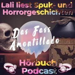 Lali liest Spuk- und Horrorgschichten - Das Fass Amontillado