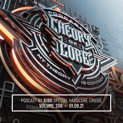 Download Kibo - Theory of Core Podcast 206 mp3