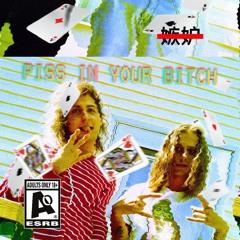 VirgoWeaver ft Hexyl - PISS IN YOUR BITCH