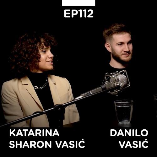 EP 112: Katarina Sharon i Danilo Vasić, wedding fotografi - Pojačalo podcast