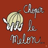 Choper le melon