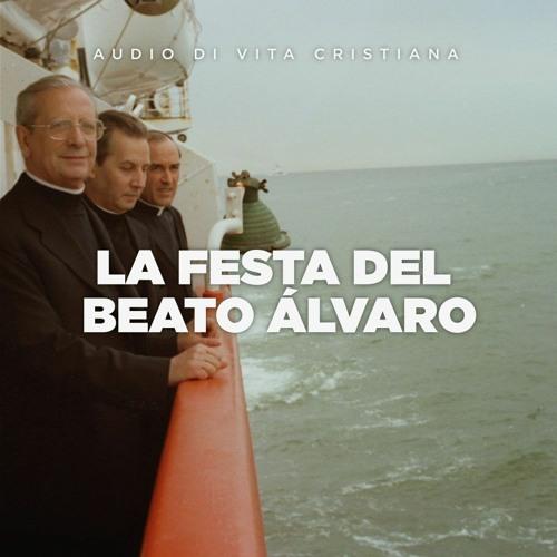 La festa del beato Álvaro