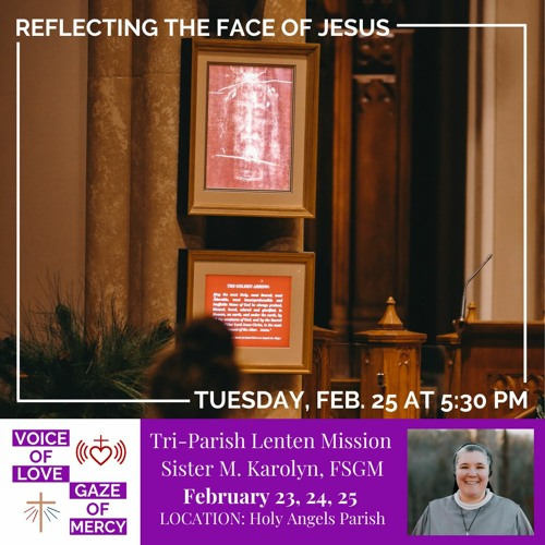 Lenten Mission Talk 3