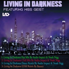 Living In Darkness Package (Stream On Spotify Now.)