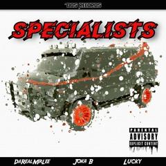 Specialists Ft Joka B & Lucky