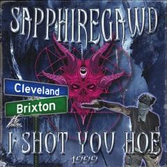 I Shot You Hoe 1999