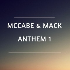 MCCABE & MACK - ANTHEM ONE