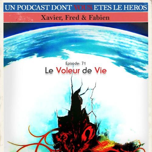 PDVELH 71: Le Voleur de Vie