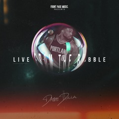 Dame D.O.L.L.A. -  Live From The Bubble (featuring Gary Trent Jr. and Nassir Little)