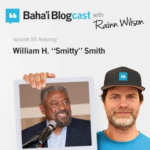 "Episode 56: William H. ""Smitty"" Smith"