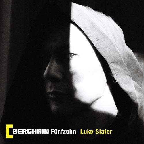 Berghain Fünfzehn | Luke Slater