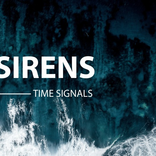 Time Signals - Sirens