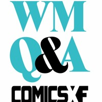 WMQ&A Episode 140: David Pepose Has a New Dog AND New Comics