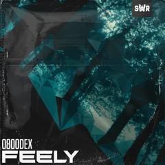 0800DEX ft. Fraser - Feely (Free Download)