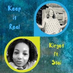 Keep it Real  Kiryet ft. Stai