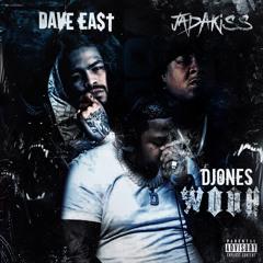 WOOH ft. Dave East & Jada Kiss