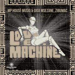 PRSA31 : Mp House Musiq & Giga Msezane & Zibumac - Love Machine (Original Mix)