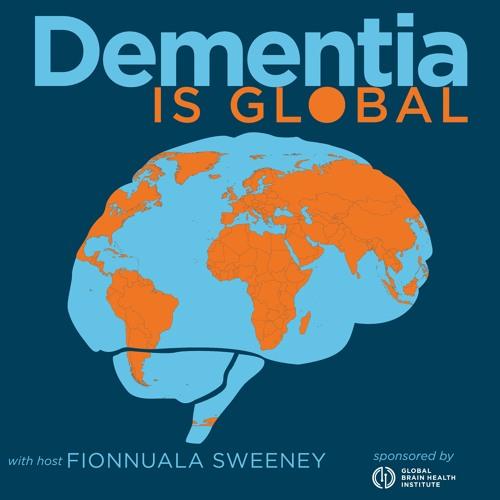 Dementia is Global