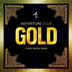 Adventure Club - Gold ft. Yuna (Perry Wayne Remix)