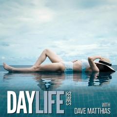 DayLife Series