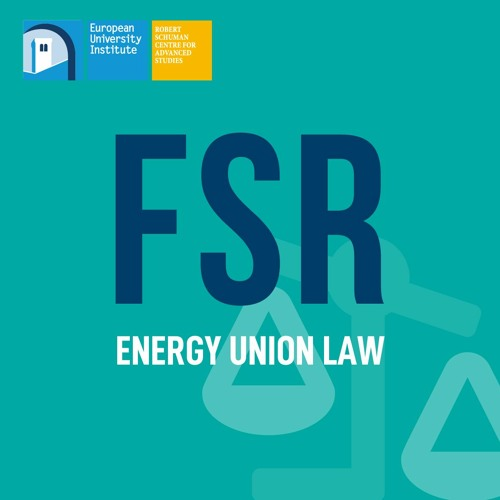 Energy Union Law Podcast Series