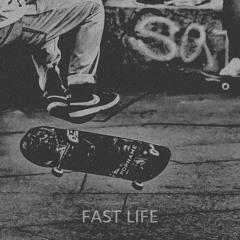 Fast Life (Prod. IOF)