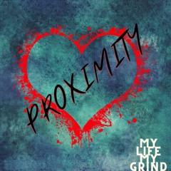 PROXIMITY - Loves so dangerous .m4a