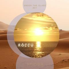UNDER THE GLARE #01 - RÖCCÚ DJ SET
