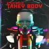 Steve Walls - Takey Body
