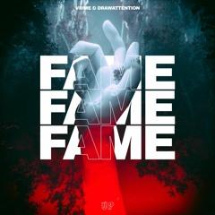 VRIME & DRAWATTENTION - Fame