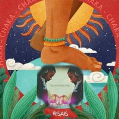 Ir Sais - Chaka (Trackmaster Remix)