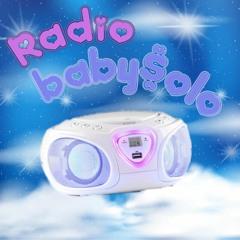 radio baby$olo 👾
