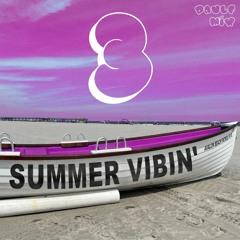 SUMMER VIBIN' Vol. 3 [PaulF Mix]