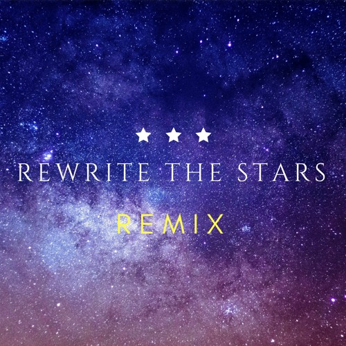 Rewrite The Star (Remix)