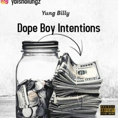 Dope Boy Intentions