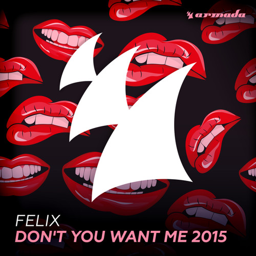 Don't You Want Me 2015 (Classic Long Mix)