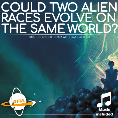 Could Two Alien Races Evolve on the Same World?
