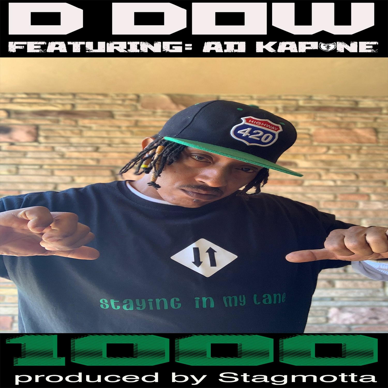 D Dow ft. Ad Kapone - 1000 [BayAreaCompass]