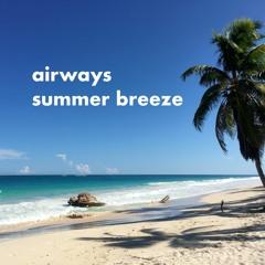 Airways Summer Breeze