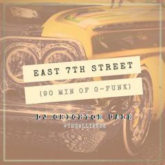 East 7th Street (90 Min of G-Funk)