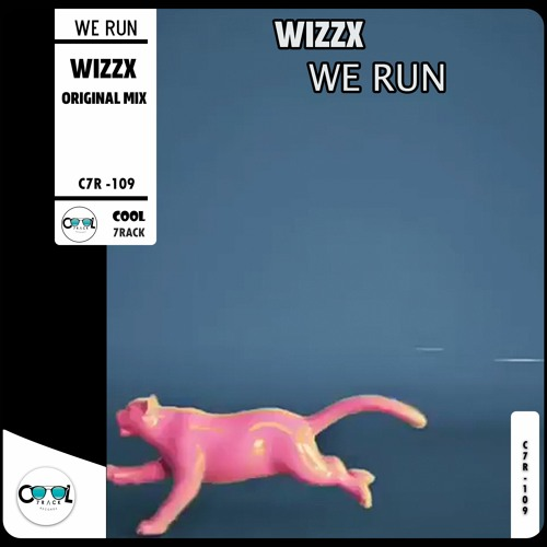 WizzX - We Run (Original MIX) Free Download