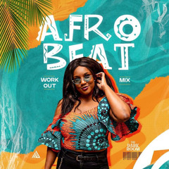 YOUR 2021 AFRO WORKOUT MIX by Avery Dark