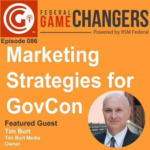 Ep 086 - Marketing Strategies For GovCon