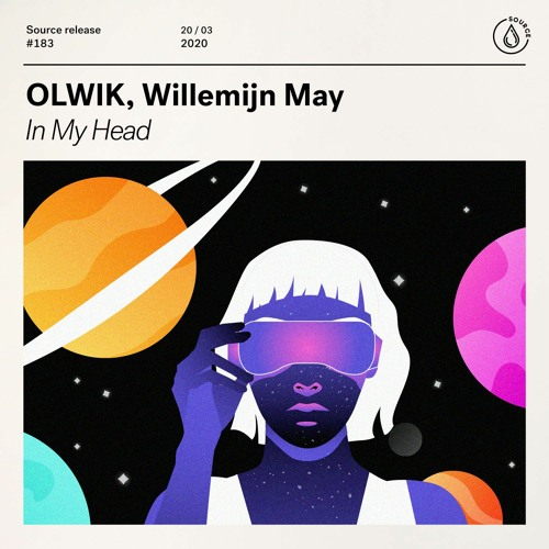 OLWIK, Willemijn May -  In My Head [OUT NOW]