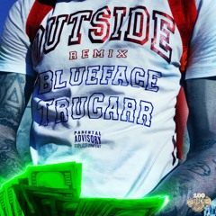 Outside (Remix) ft. Blueface