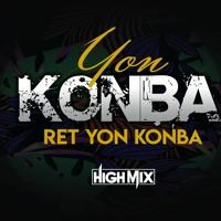 YON KONA RET YON KONBA Remix HighMix