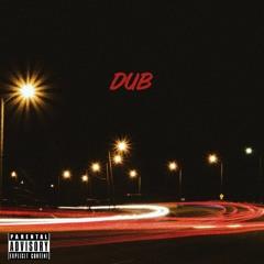 Ayzo- Dub (Prod. Bailey Daniel)