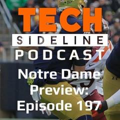 Notre Dame Preivew: Tech Sideline Podcast 197